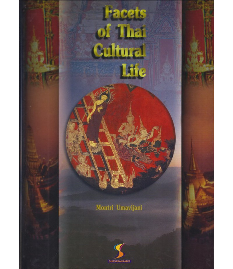 Facets of Thai Cultural Life